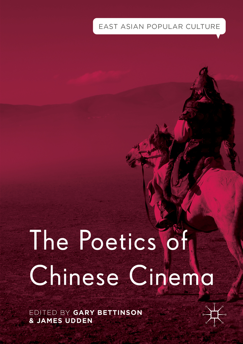 Bettinson, Gary - The Poetics of Chinese Cinema, e-kirja