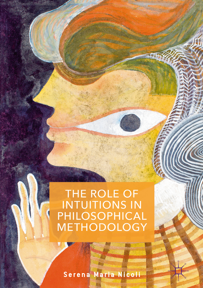 Nicoli, Serena Maria - The Role of Intuitions in Philosophical Methodology, ebook