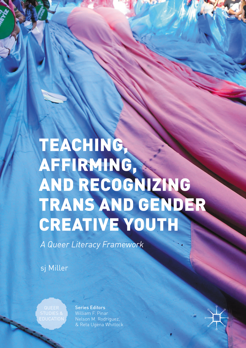 Miller, S.J - Teaching, Affirming, and Recognizing Trans and Gender Creative Youth, ebook