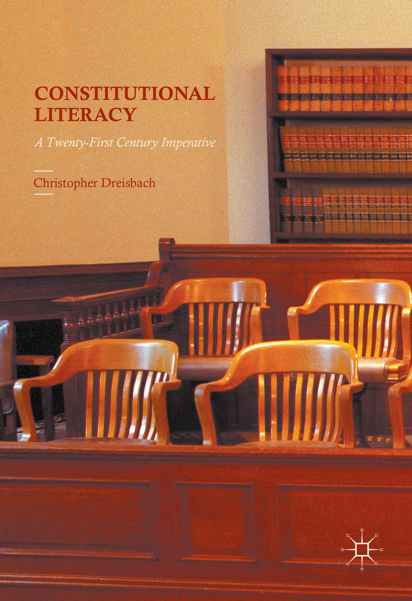 Dreisbach, Christopher - Constitutional Literacy, ebook