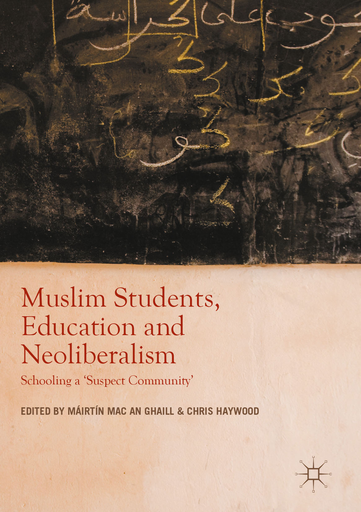 Ghaill, Máirtín Mac an - Muslim Students, Education and Neoliberalism, ebook