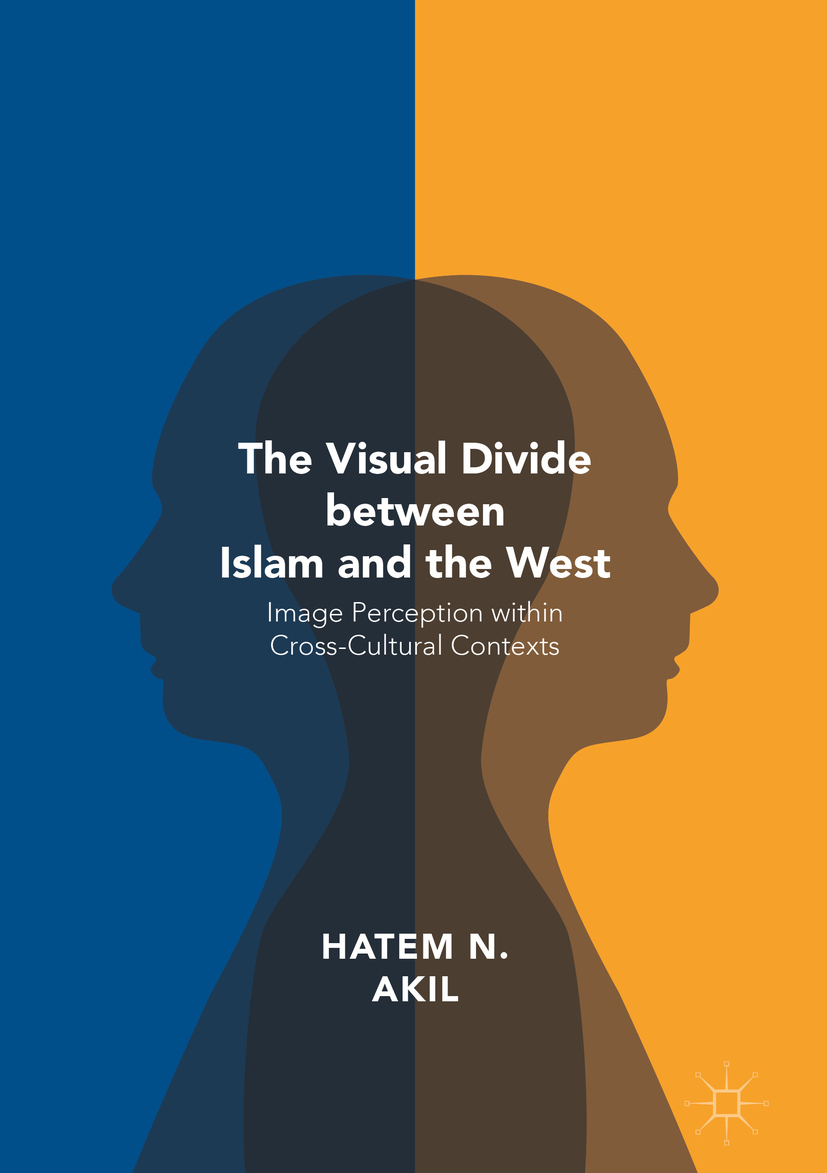 Akil, Hatem N. - The Visual Divide between Islam and the West, ebook