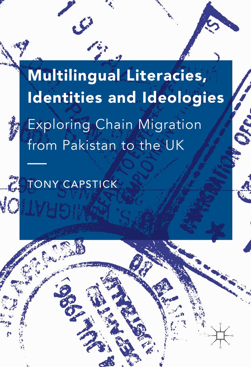 Capstick, Tony - Multilingual Literacies, Identities and Ideologies, ebook