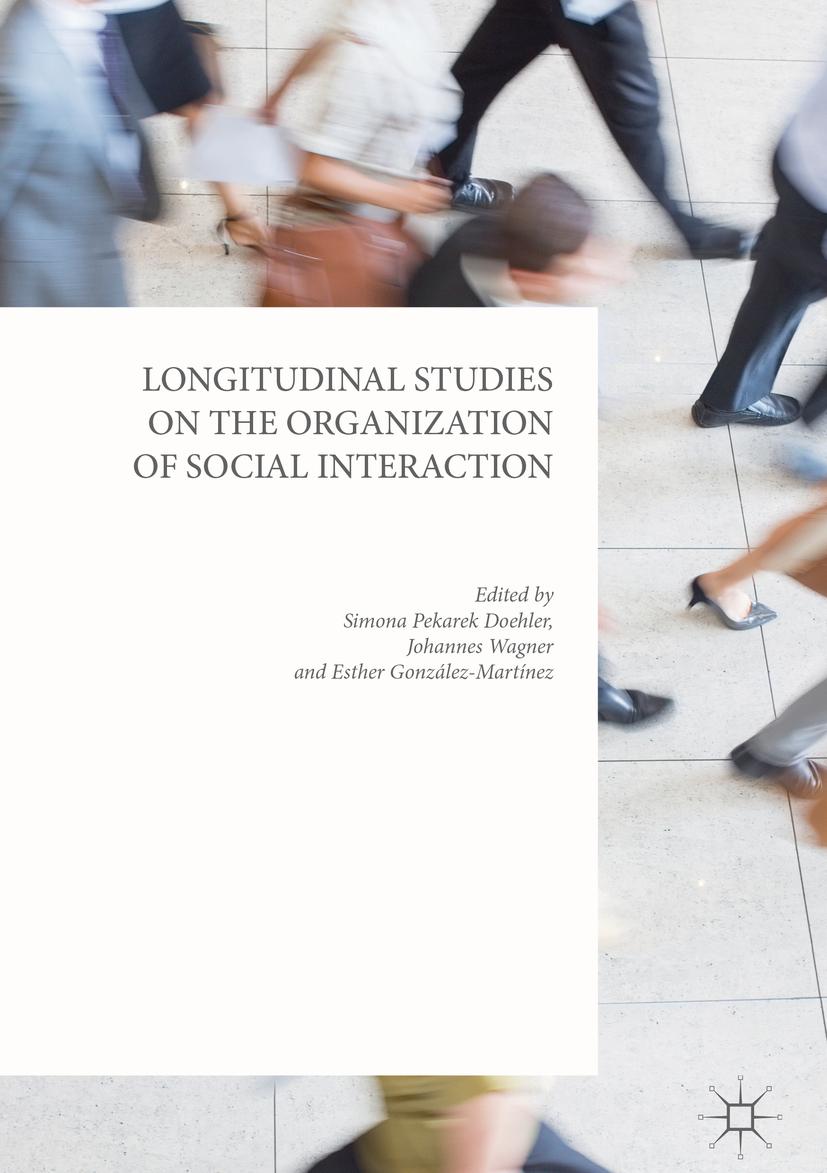 Doehler, Simona Pekarek - Longitudinal Studies on the Organization of Social Interaction, e-kirja