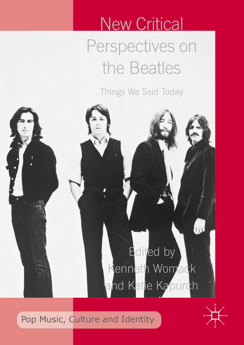 Kapurch, Katie - New Critical Perspectives on the Beatles, e-bok