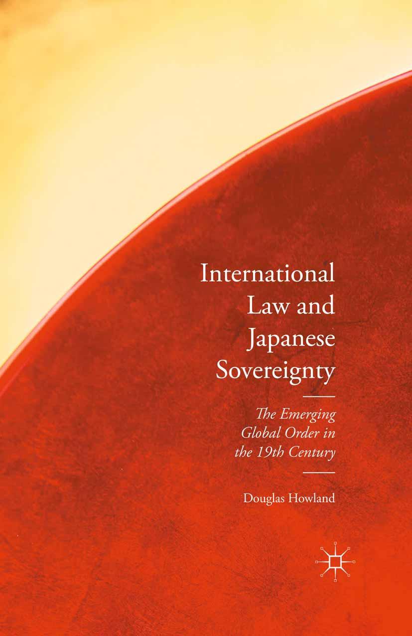 Howland, Douglas - International Law and Japanese Sovereignty, ebook