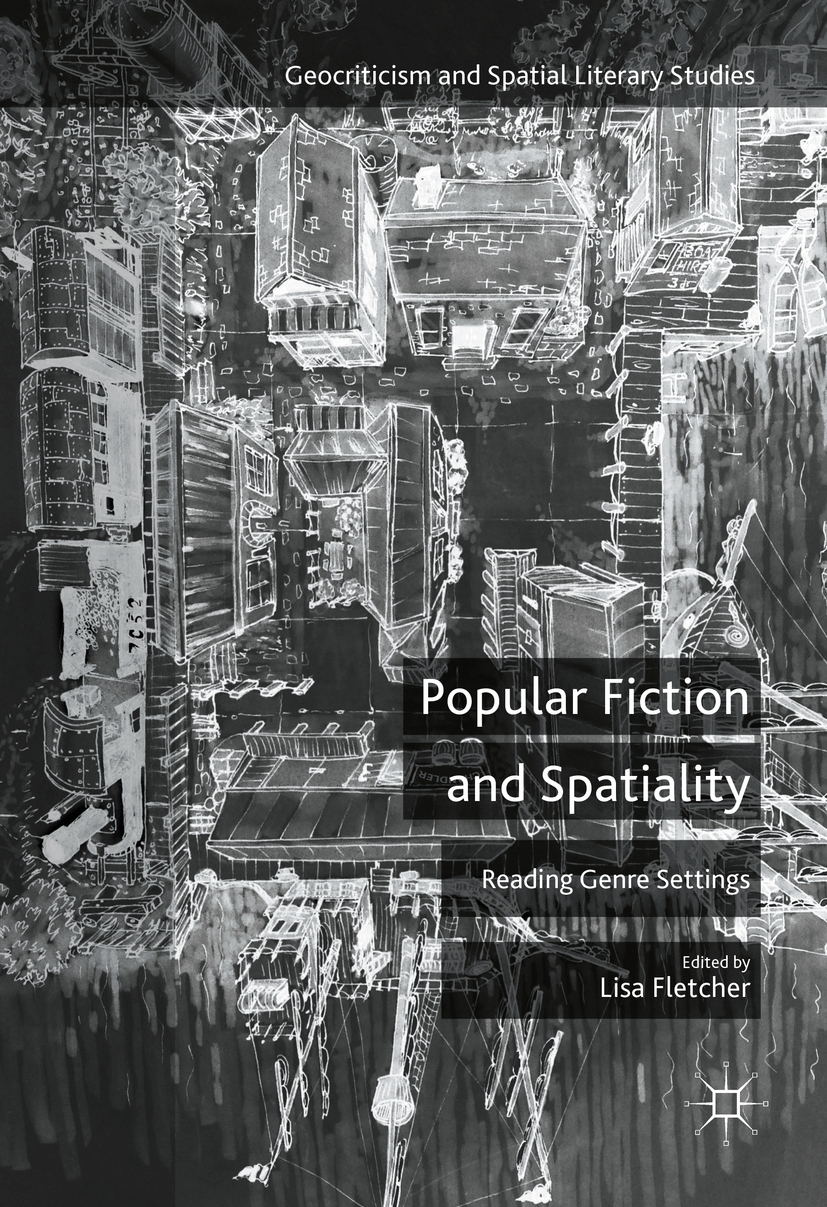 Fletcher, Lisa - Popular Fiction and Spatiality, ebook