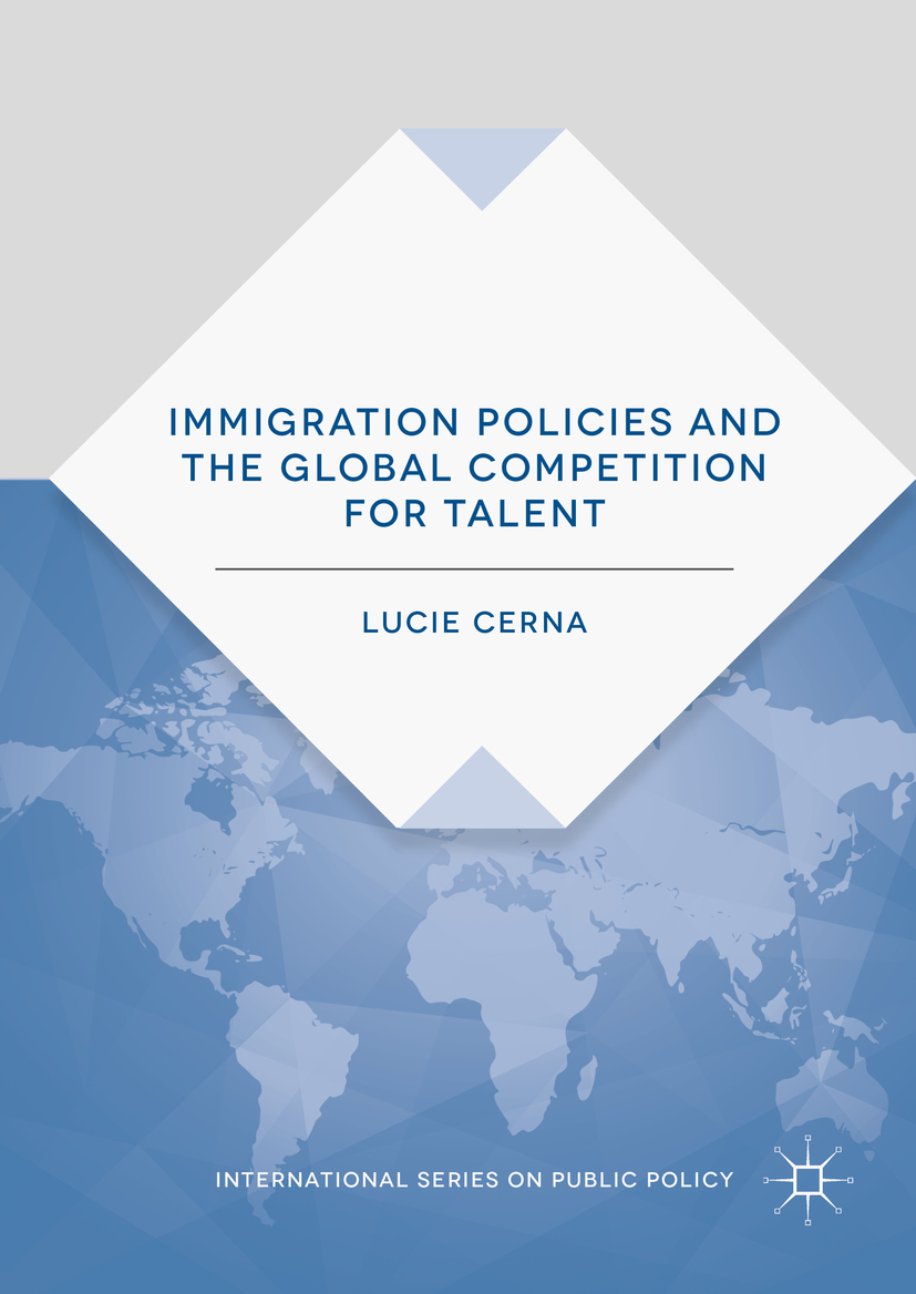 Cerna, Lucie - Immigration Policies and the Global Competition for Talent, ebook
