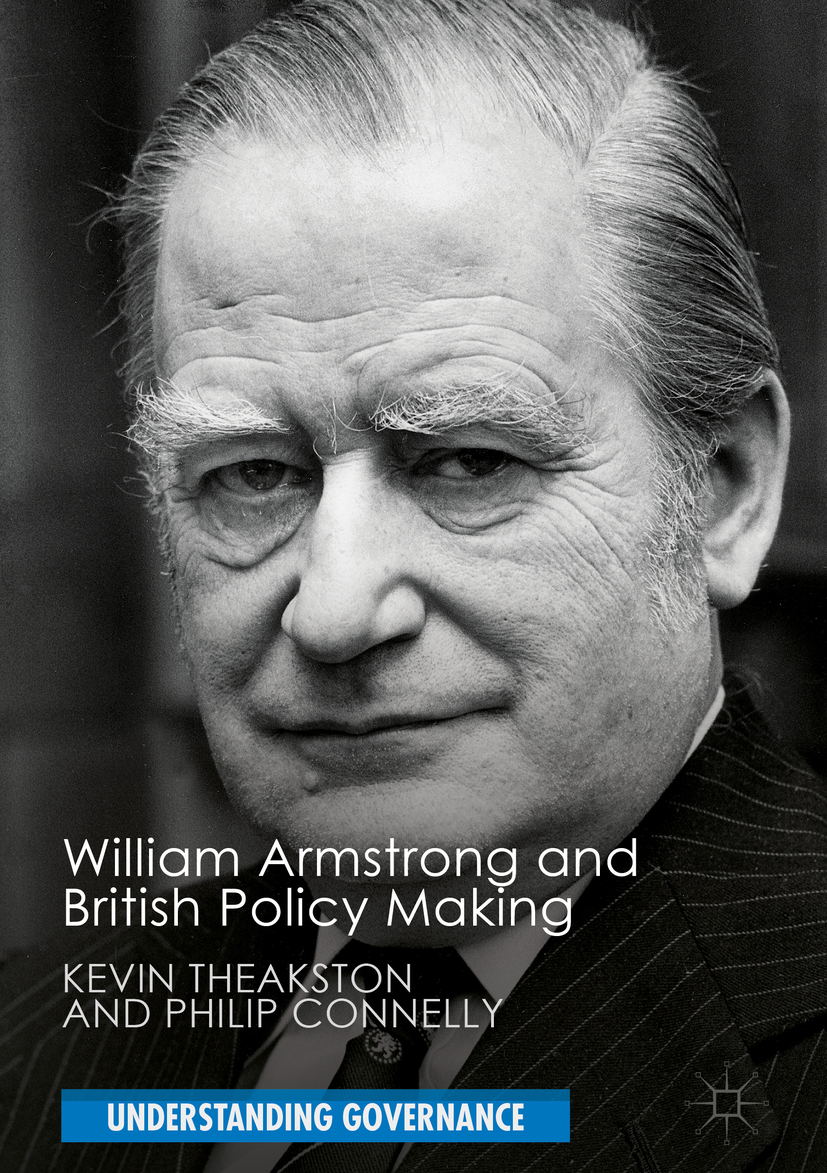 Connelly, Philip - William Armstrong and British Policy Making, ebook
