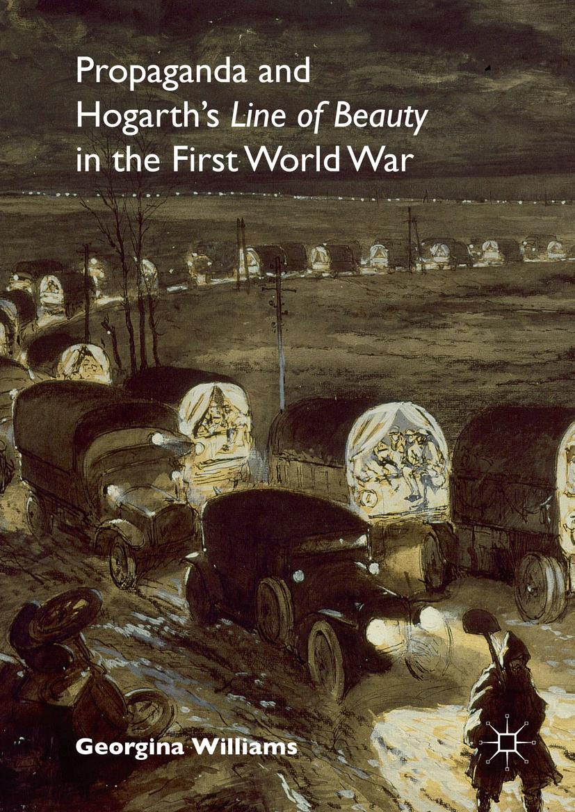 Williams, Georgina - Propaganda and Hogarth's Line of Beauty in the First World War, ebook