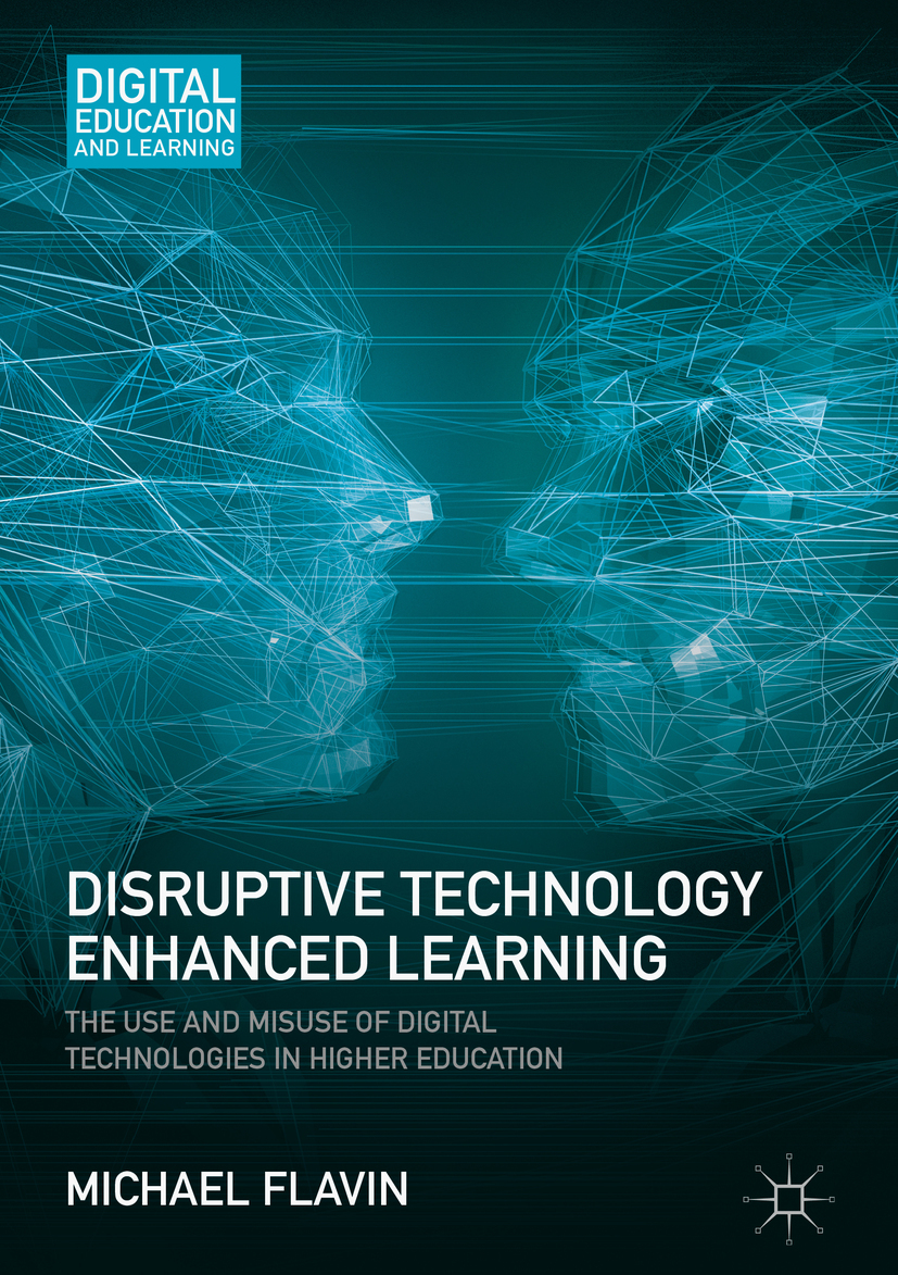 Flavin, Michael - Disruptive Technology Enhanced Learning, ebook
