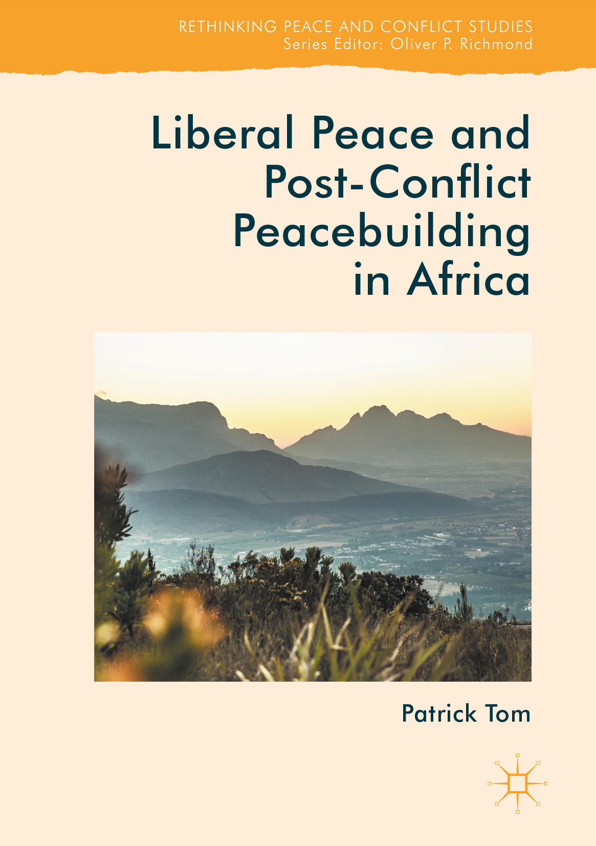Tom, Patrick - Liberal Peace and Post-Conflict Peacebuilding in Africa, ebook