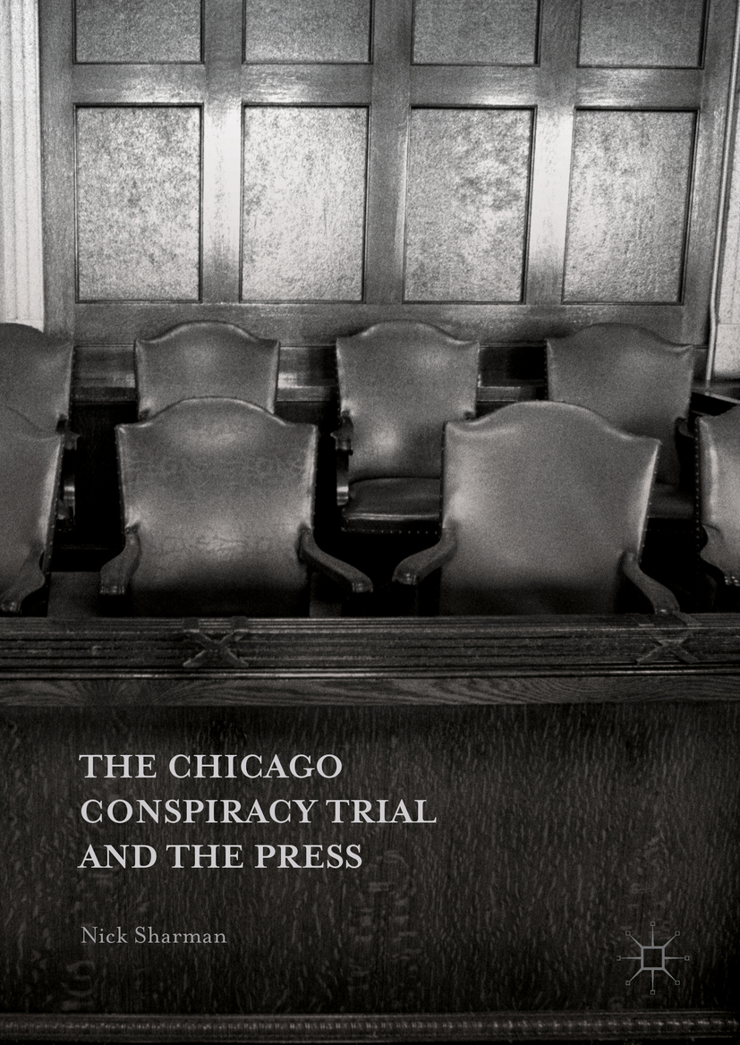 Sharman, Nick - The Chicago Conspiracy Trial and the Press, ebook