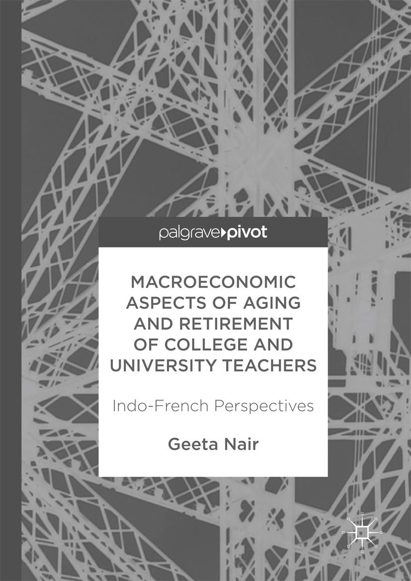 Nair, Geeta - Macroeconomic Aspects of Aging and Retirement of College and University Teachers, ebook