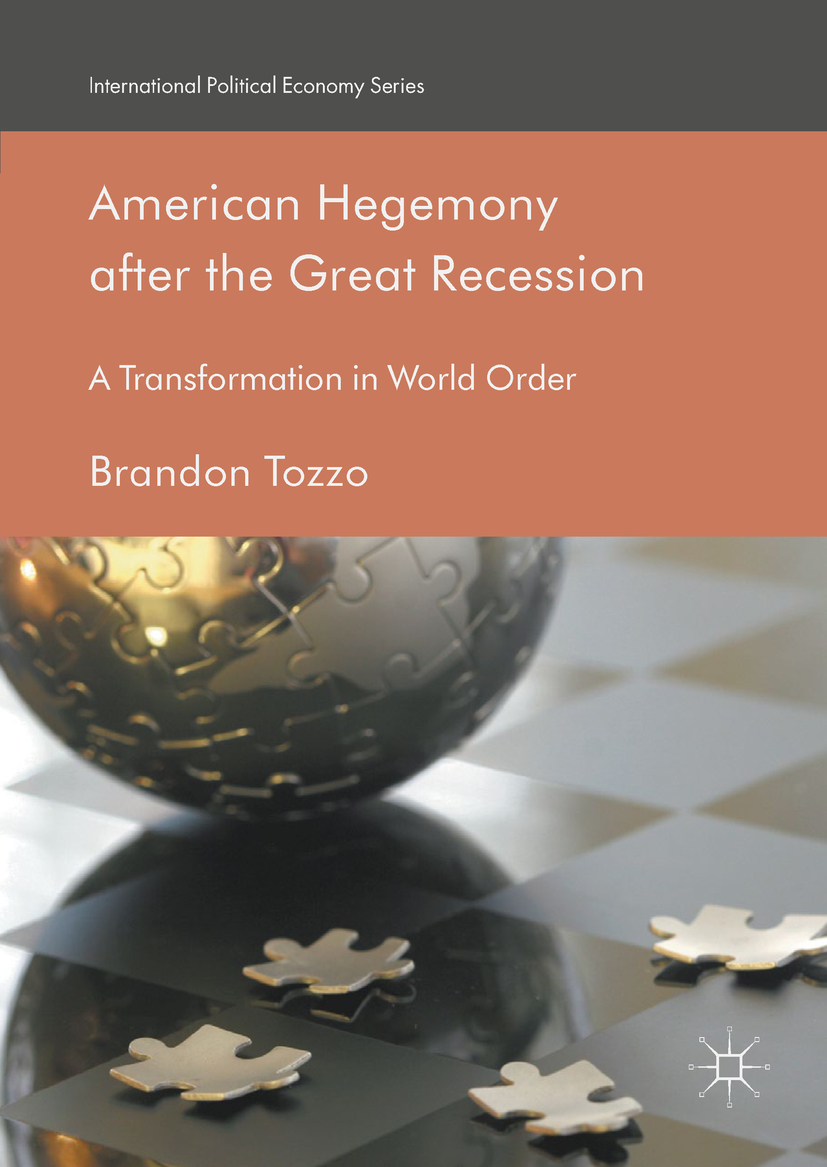 Tozzo, Brandon - American Hegemony after the Great Recession, ebook