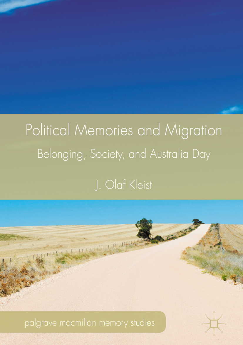 Kleist, J. Olaf - Political Memories and Migration, ebook