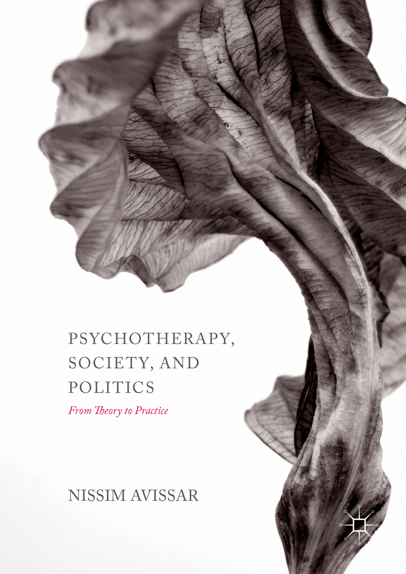 Avissar, Nissim - Psychotherapy, Society, and Politics, ebook