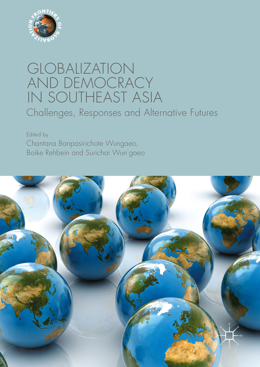 Rehbein, Boike - Globalization and Democracy in Southeast Asia, ebook