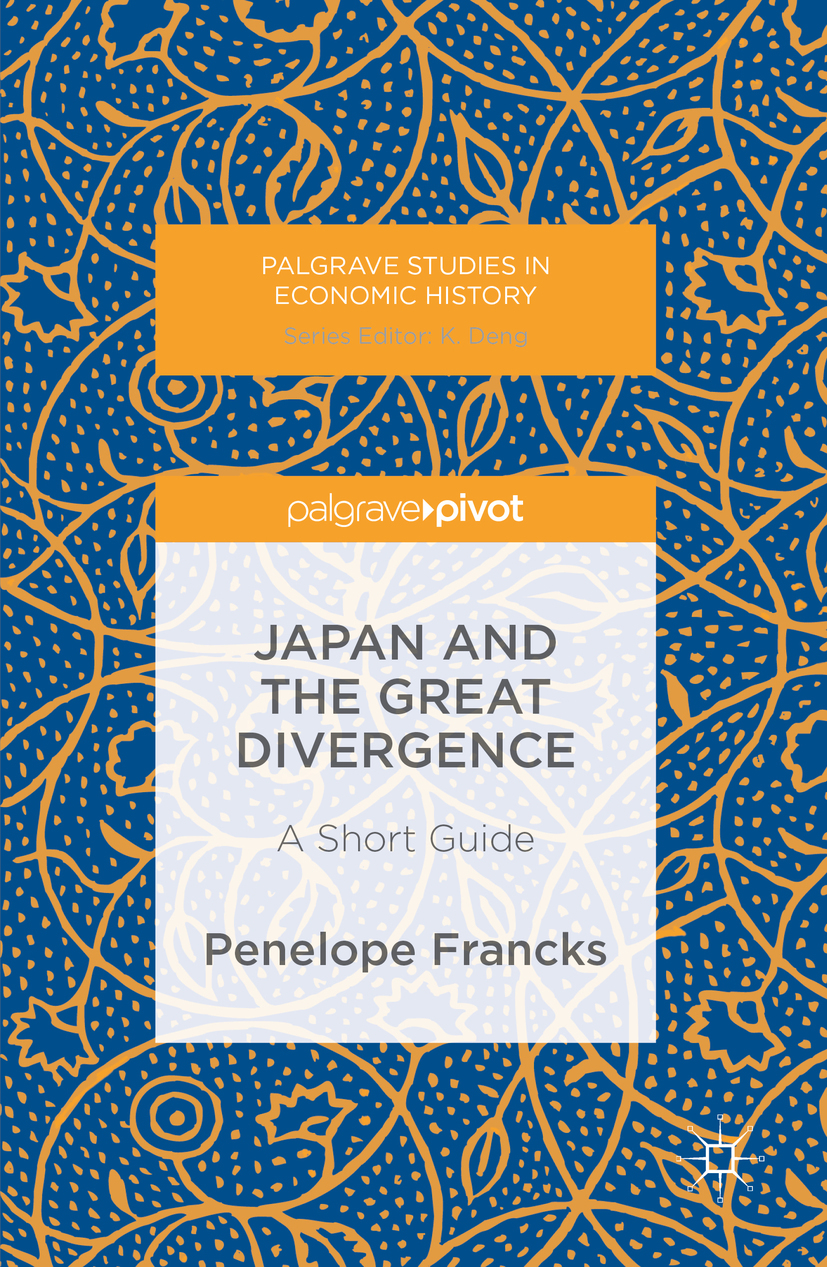 Francks, Penelope - Japan and the Great Divergence, ebook