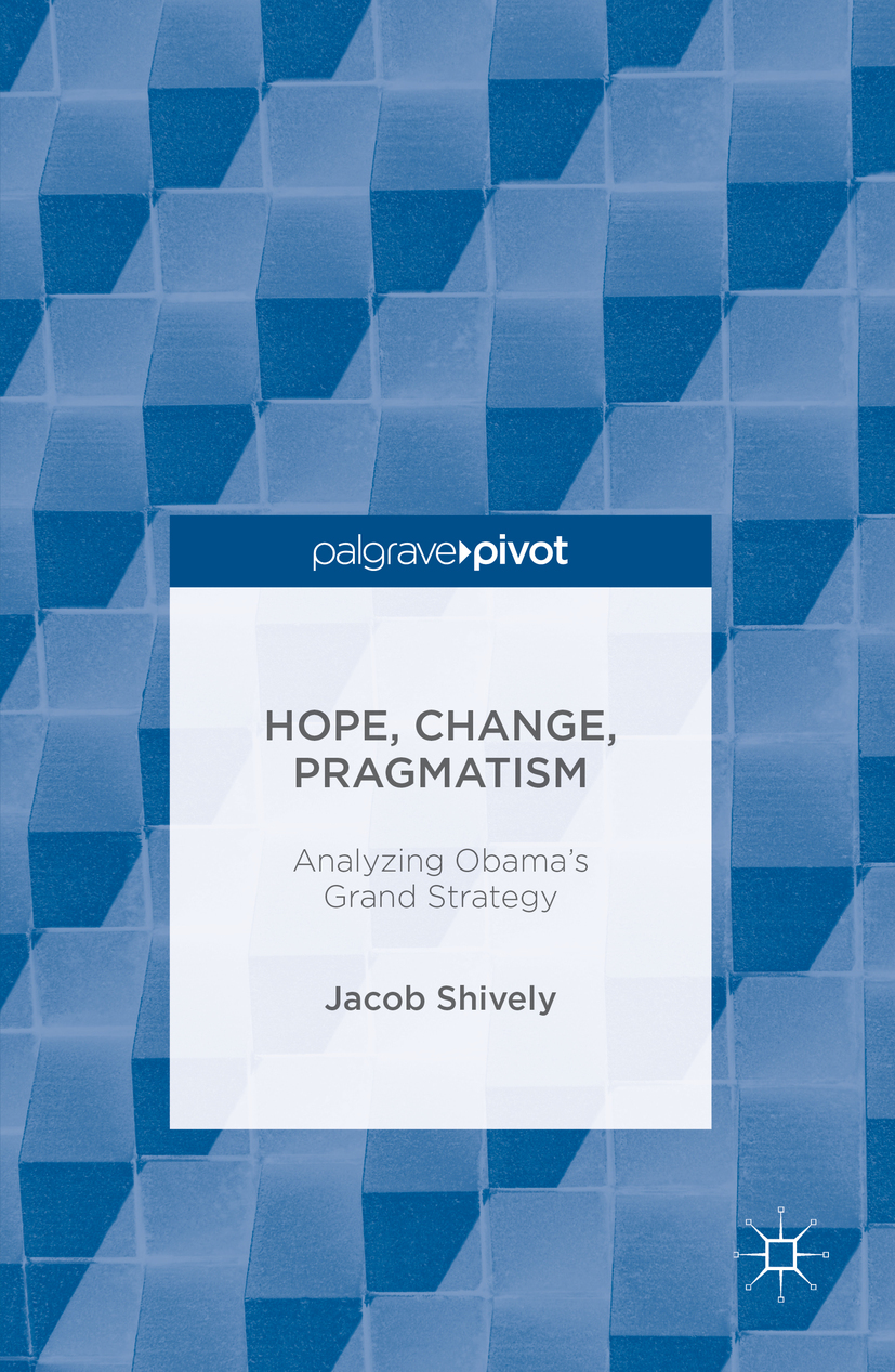 Shively, Jacob - Hope, Change, Pragmatism, ebook
