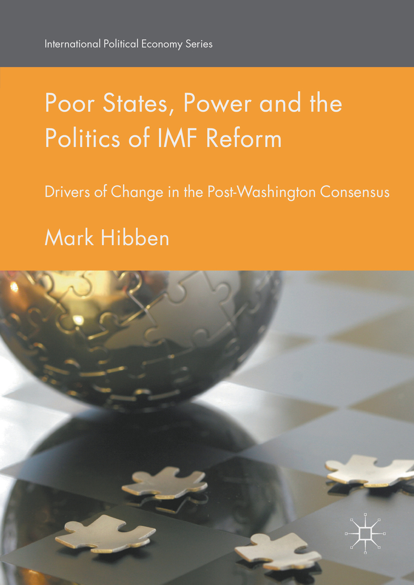Hibben, Mark - Poor States, Power and the Politics of IMF Reform, ebook