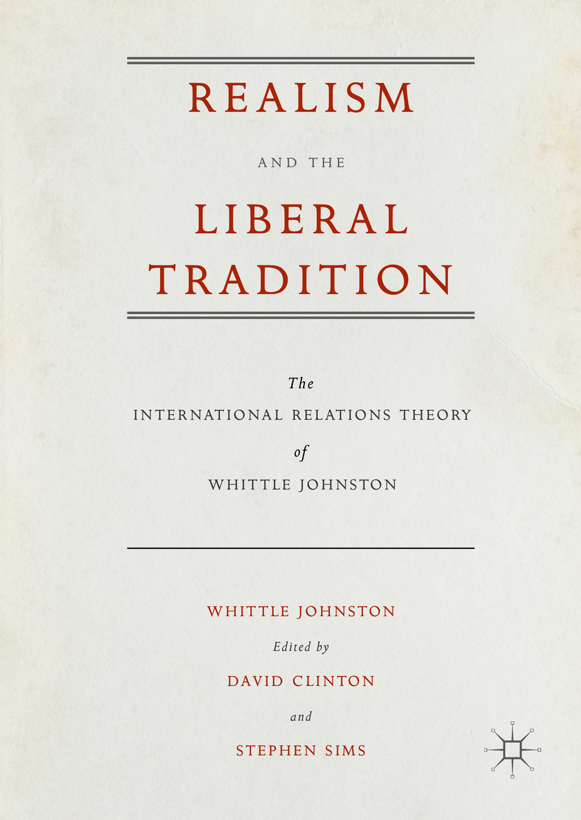 Johnston, Whittle - Realism and the Liberal Tradition, ebook