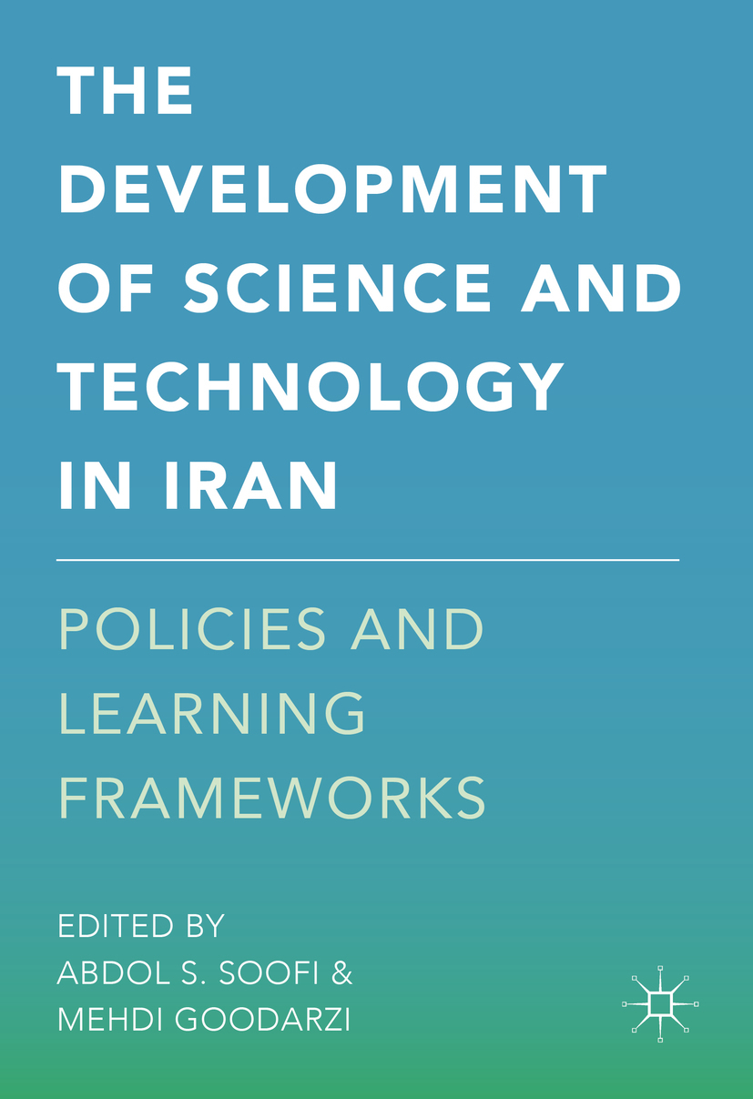Goodarzi, Mehdi - The Development of Science and Technology in Iran, ebook