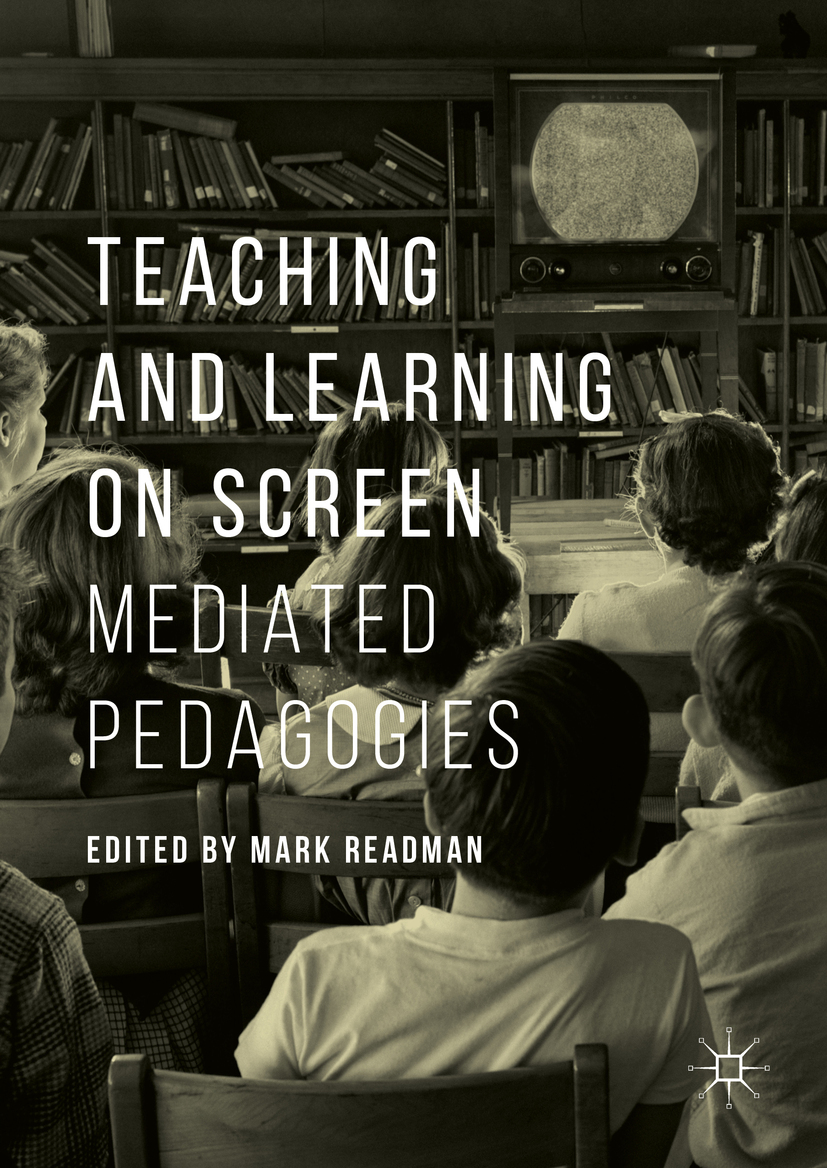 Readman, Mark - Teaching and Learning on Screen, ebook