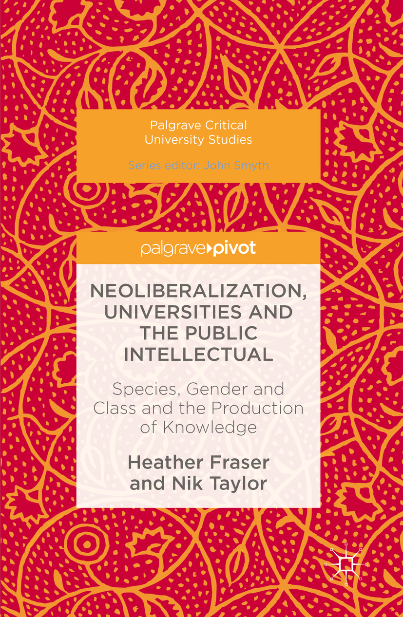 Fraser, Heather - Neoliberalization, Universities and the Public Intellectual, ebook
