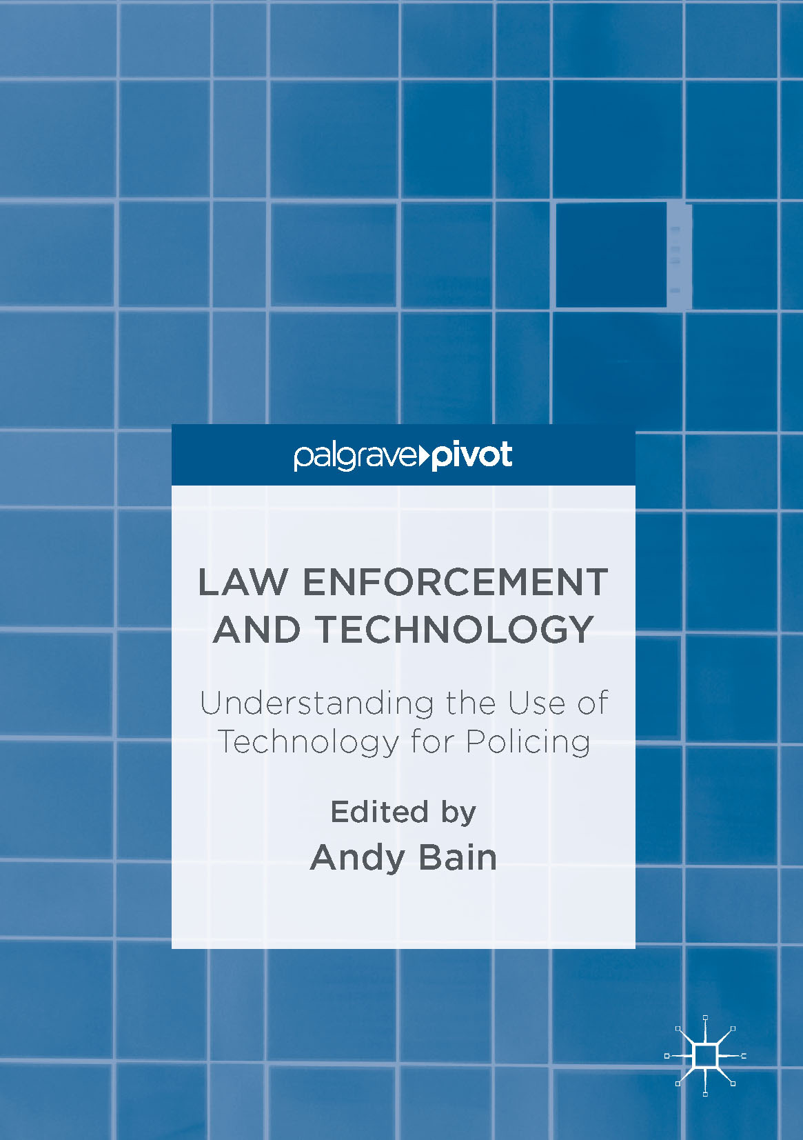 Bain, Andy - Law Enforcement and Technology, ebook