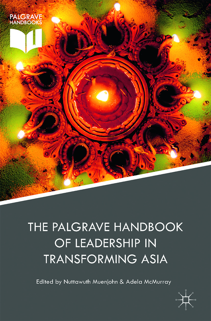McMurray, Adela - The Palgrave Handbook of Leadership in Transforming Asia, ebook