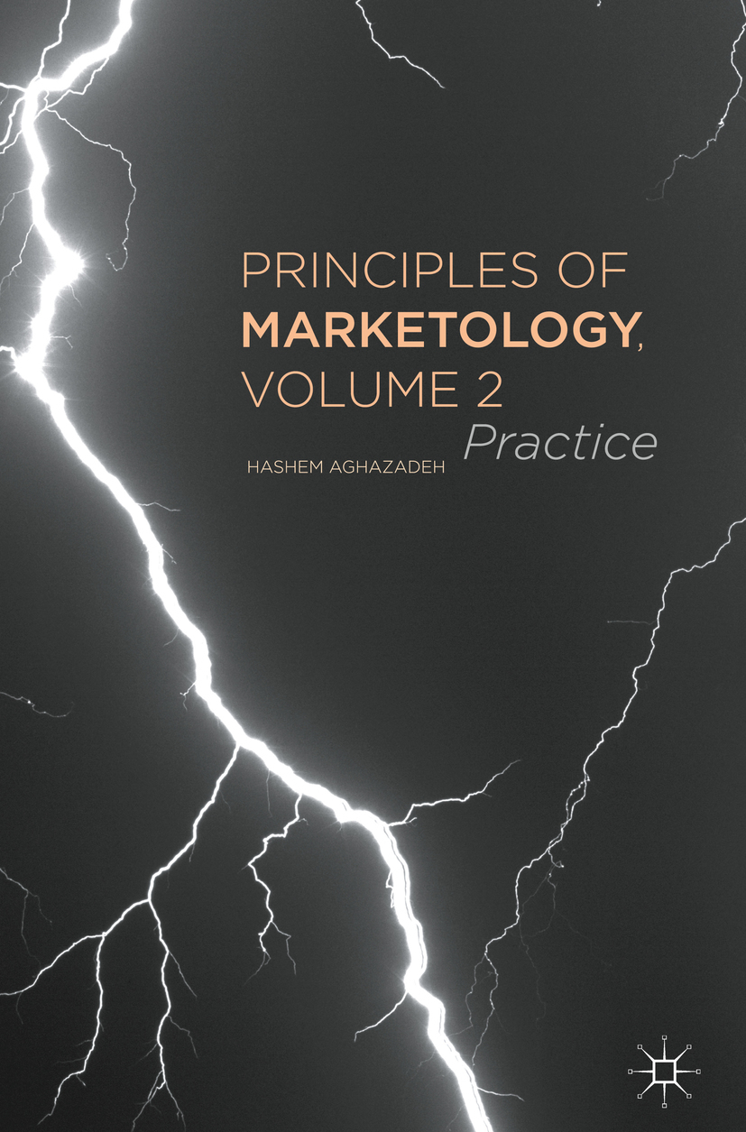 Aghazadeh, Hashem - Principles of Marketology, Volume 2, ebook