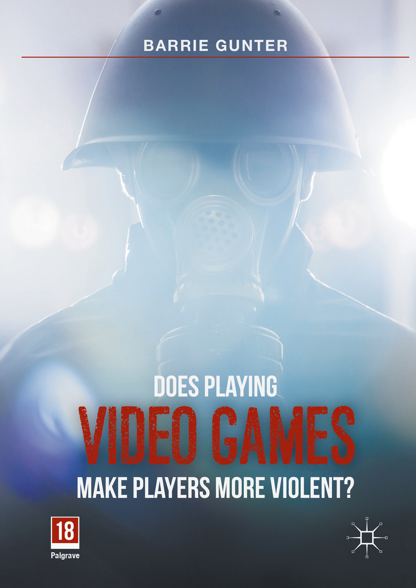 Gunter, Barrie - Does Playing Video Games Make Players More Violent?, ebook