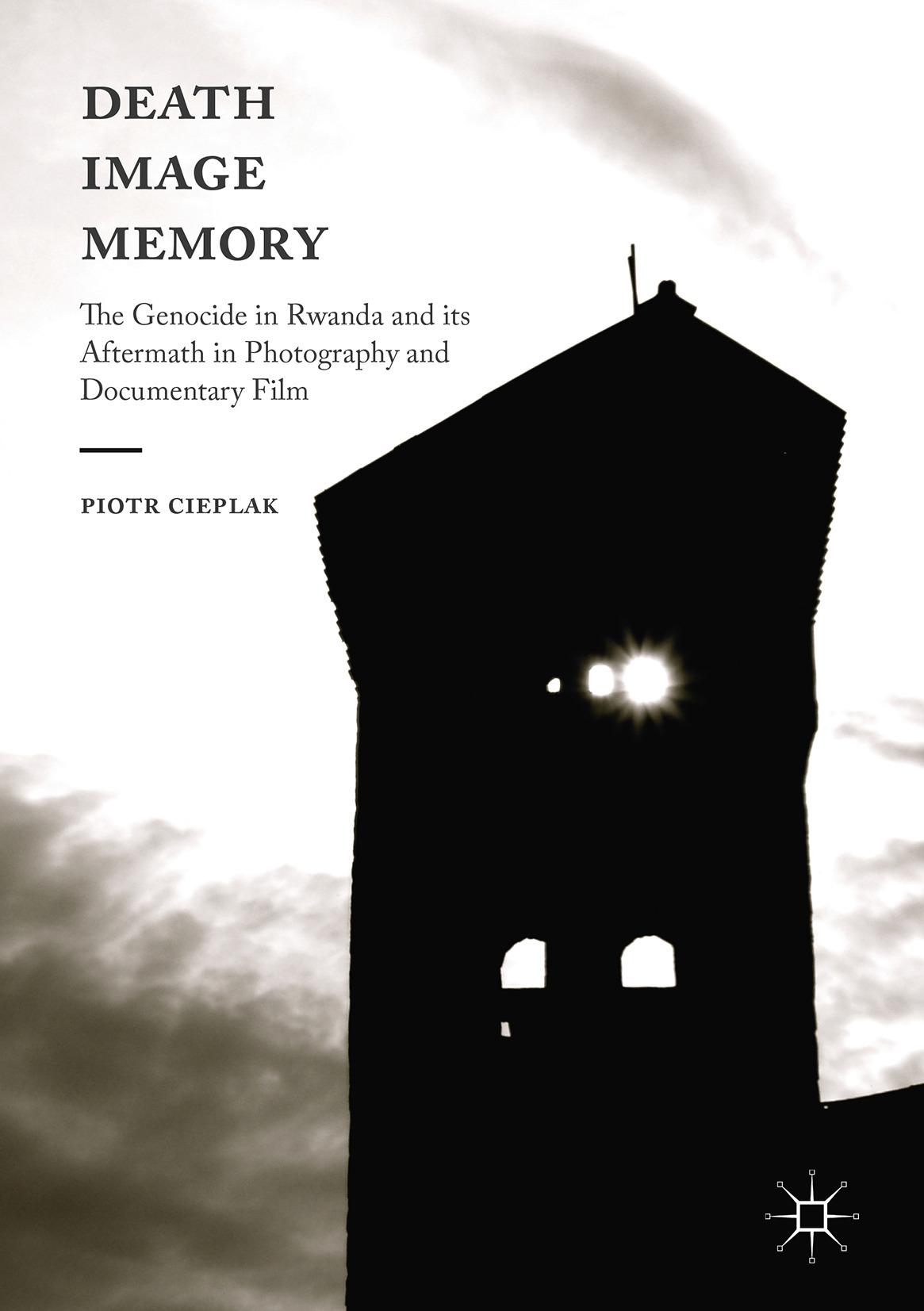 Cieplak, Piotr - Death, Image, Memory, ebook