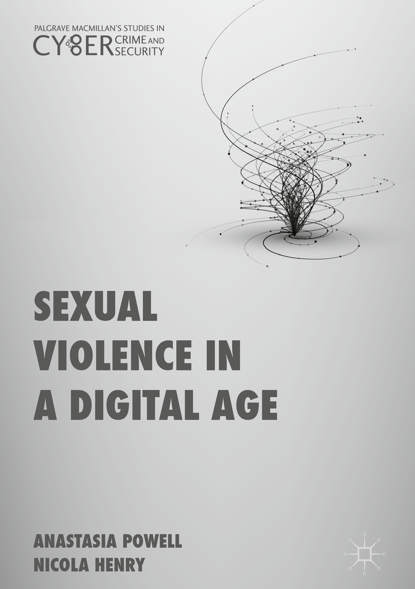Henry, Nicola - Sexual Violence in a Digital Age, ebook