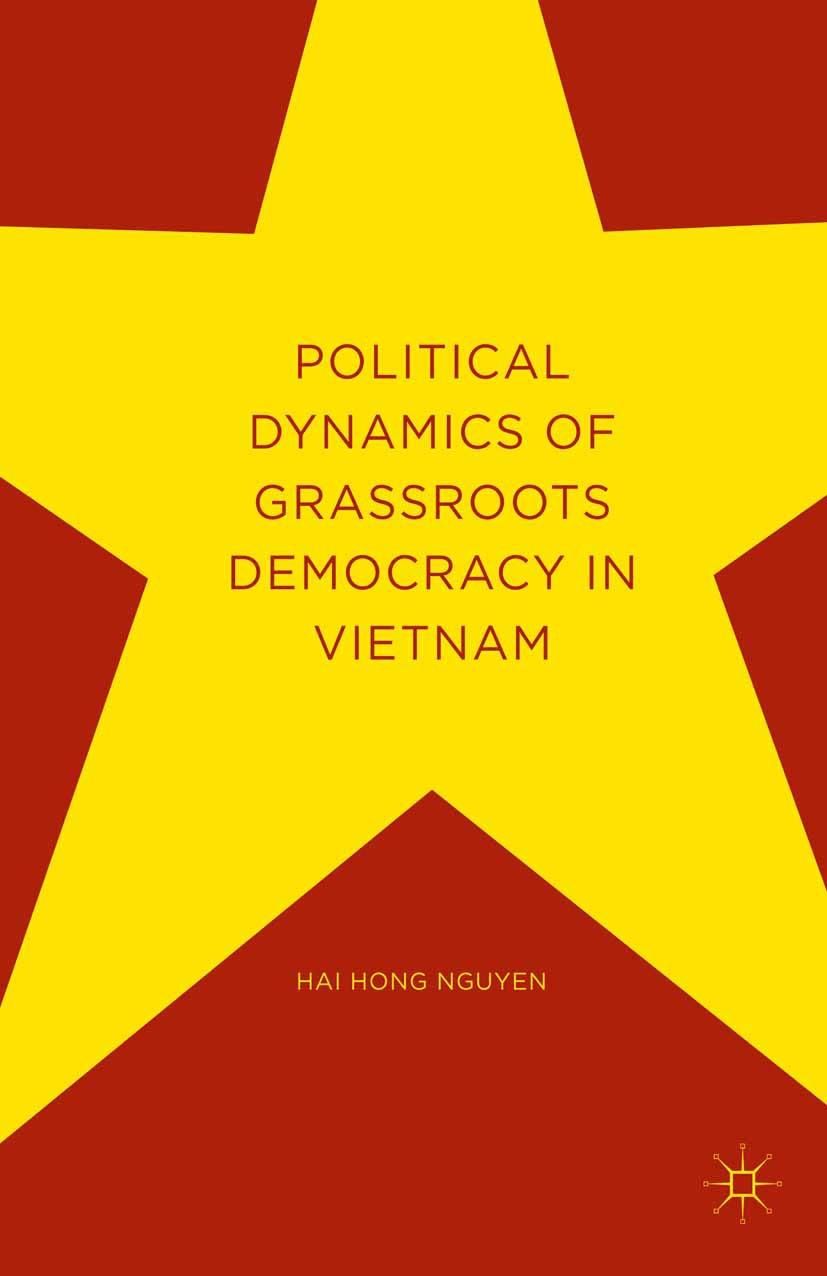 Nguyen, Hai Hong - Political Dynamics of Grassroots Democracy in Vietnam, ebook