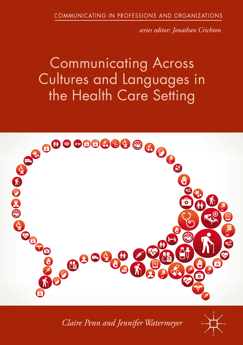 Penn, Claire - Communicating Across Cultures and Languages in the Health Care Setting, ebook
