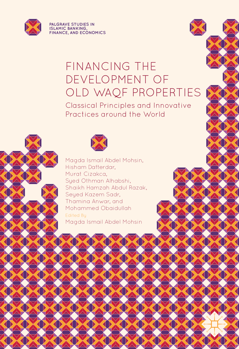 Alhabshi, Syed Othman - Financing the Development of Old Waqf Properties, ebook