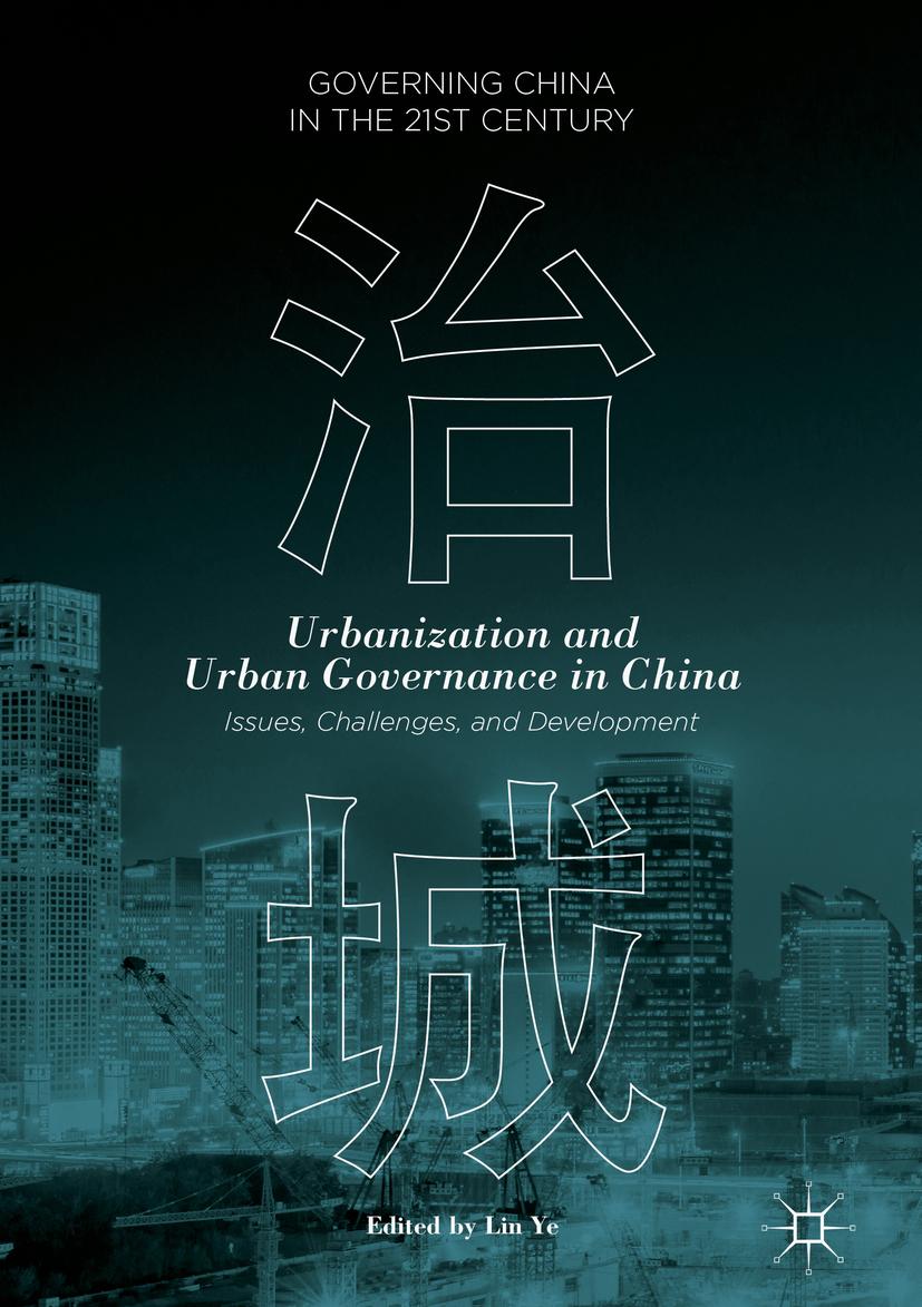 Ye, Lin - Urbanization and Urban Governance in China, ebook