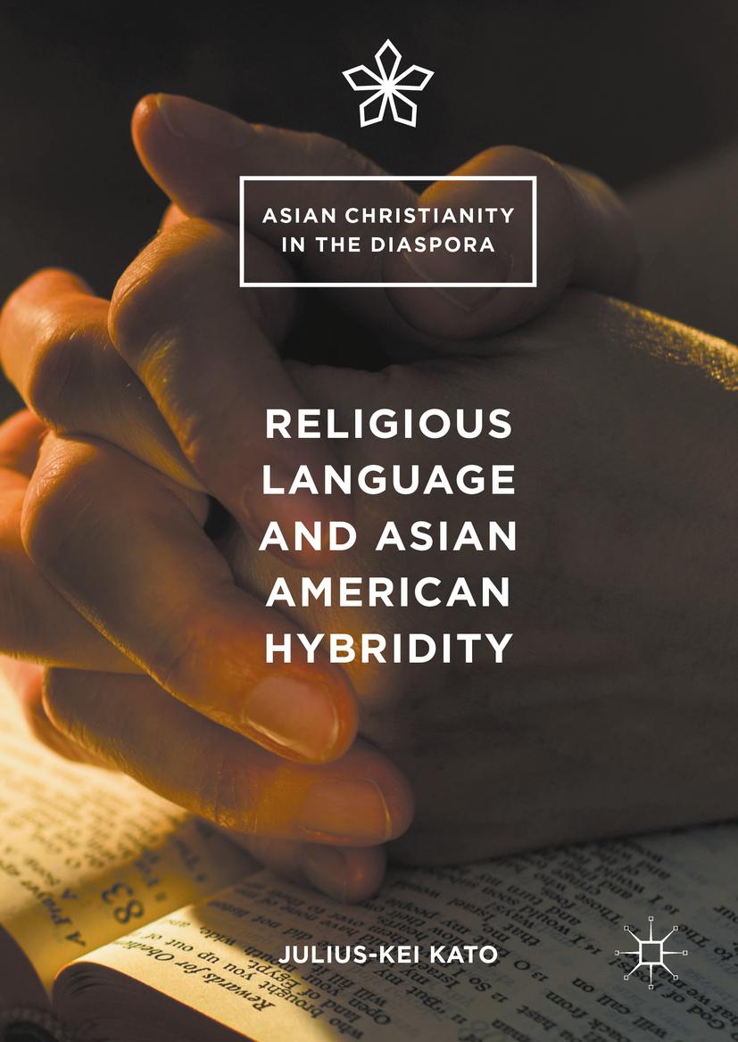 Kato, Julius-Kei - Religious Language and Asian American Hybridity, ebook