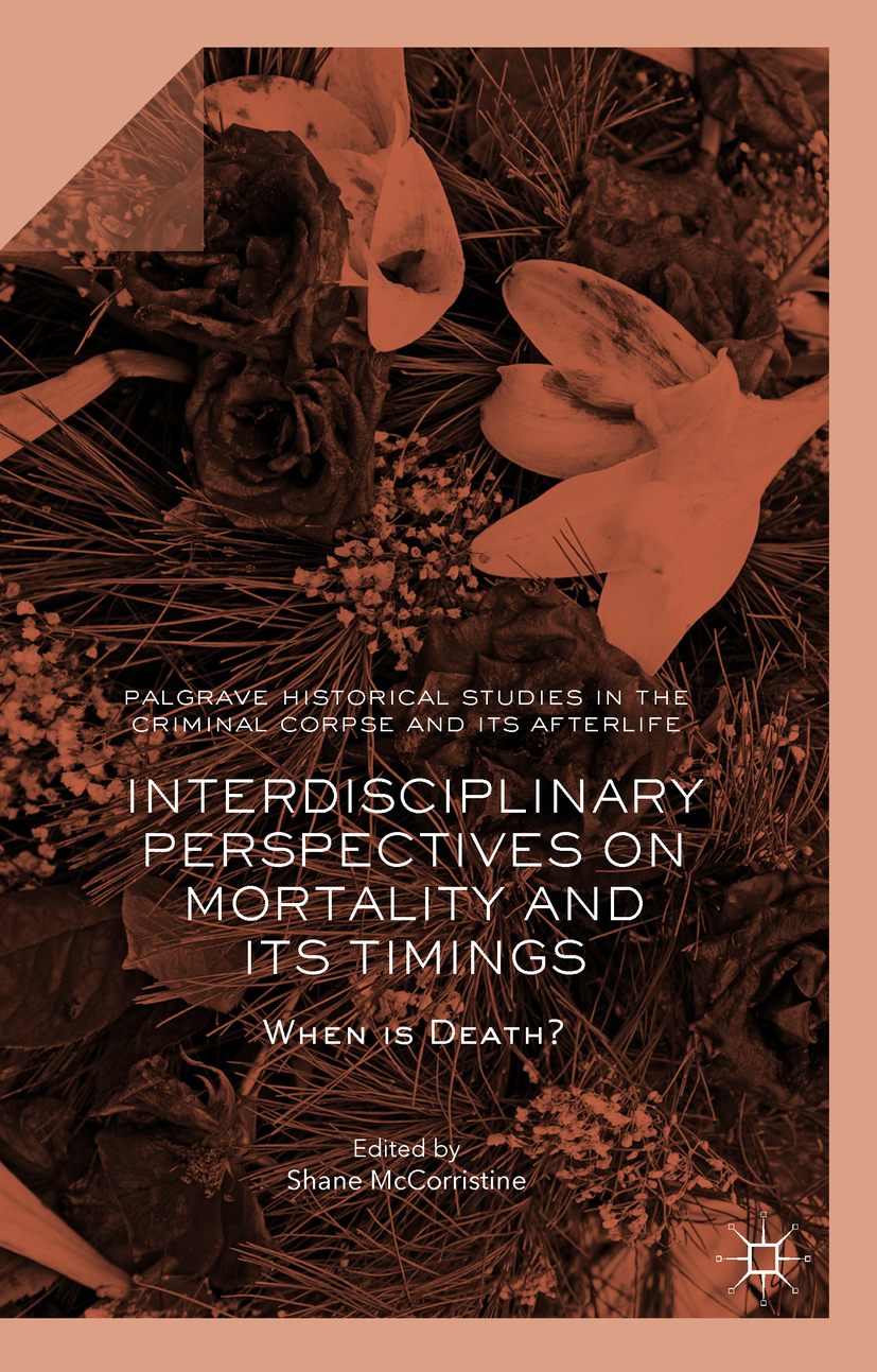 McCorristine, Shane - Interdisciplinary Perspectives on Mortality and its Timings, ebook