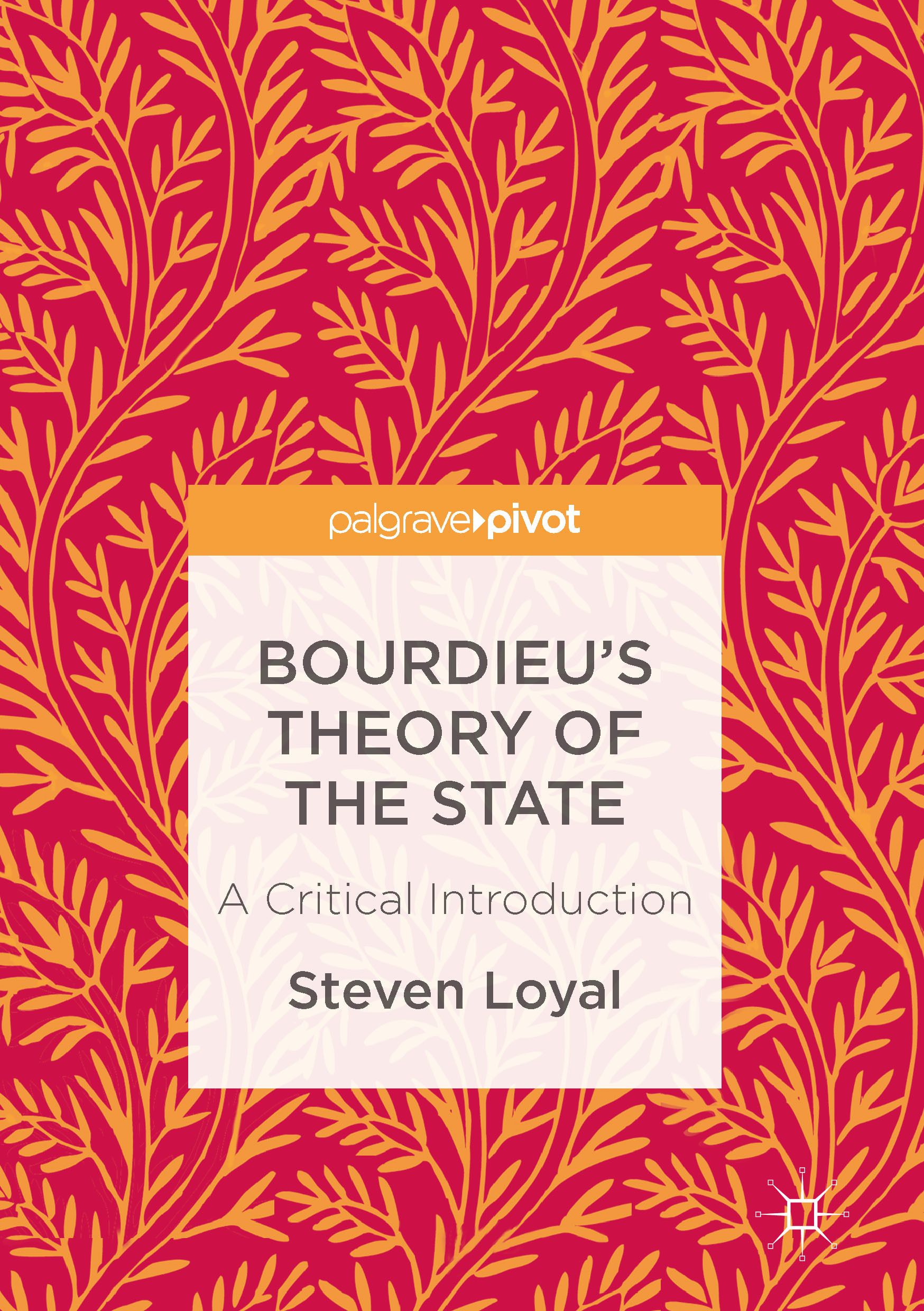 Loyal, Steven - Bourdieu's Theory of the State, ebook
