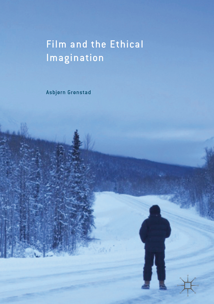 Gronstad, Asbjorn - Film and the Ethical Imagination, ebook