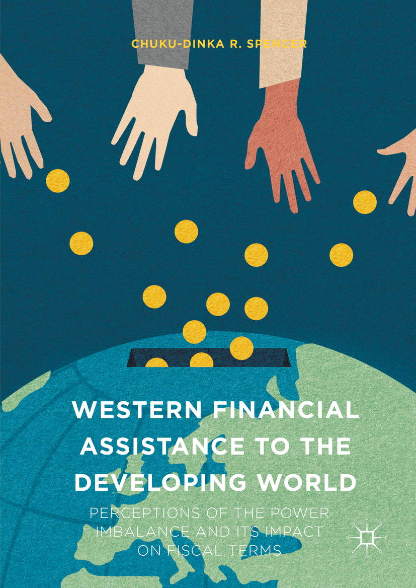Spencer, Chuku-Dinka R. - Western Financial Assistance to the Developing World, ebook