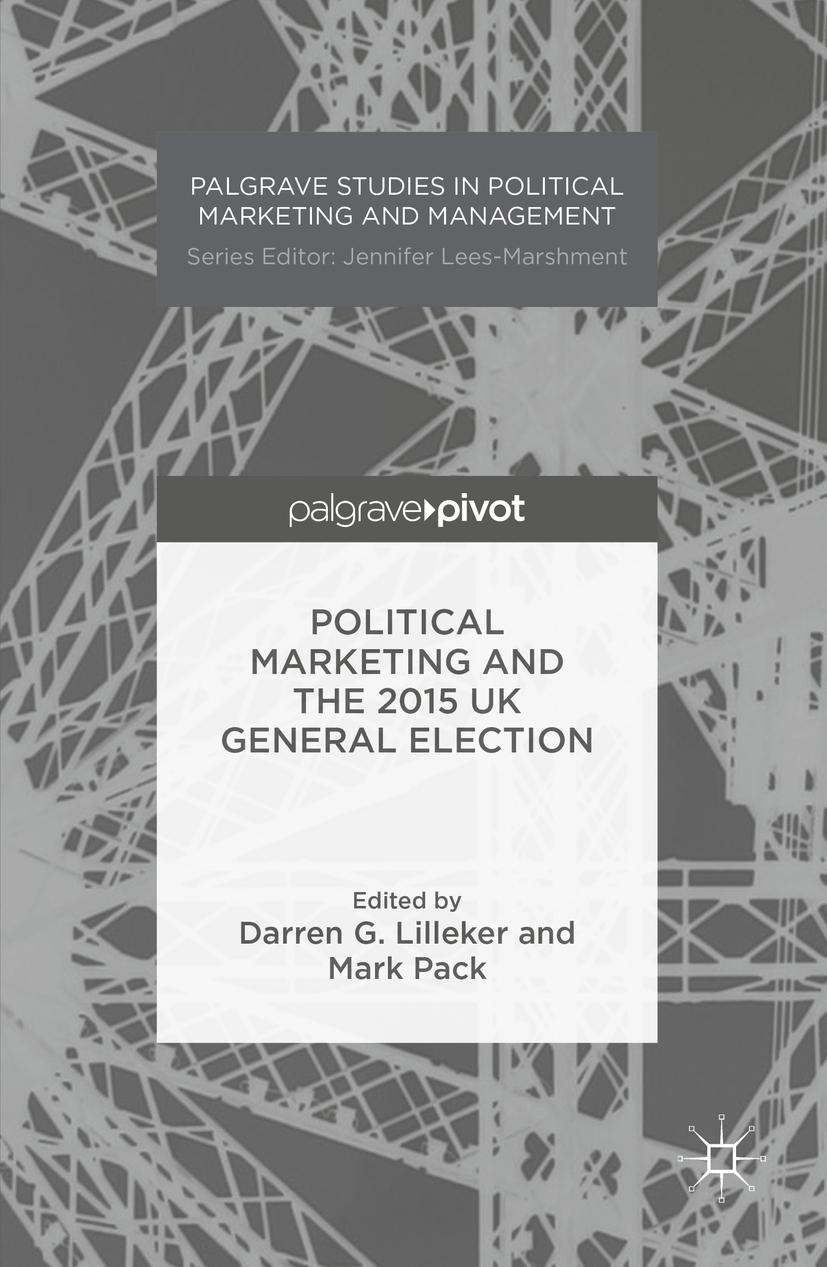 Lilleker, Darren G. - Political Marketing and the 2015 UK General Election, ebook