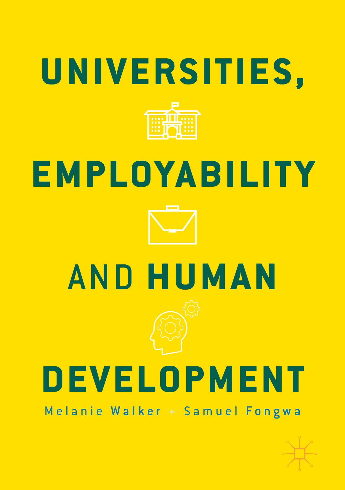 Fongwa, Samuel - Universities, Employability and Human Development, ebook