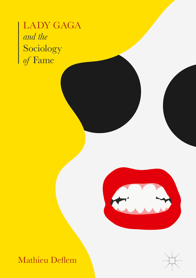 Deflem, Mathieu - Lady Gaga and the Sociology of Fame, ebook