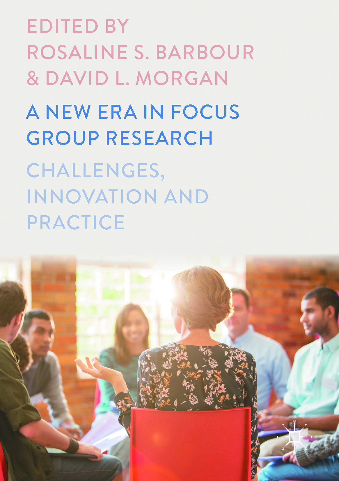 Barbour, Rosaline S. - A New Era in Focus Group Research, ebook