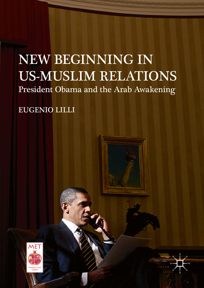 Lilli, Eugenio - New Beginning in US-Muslim Relations, ebook
