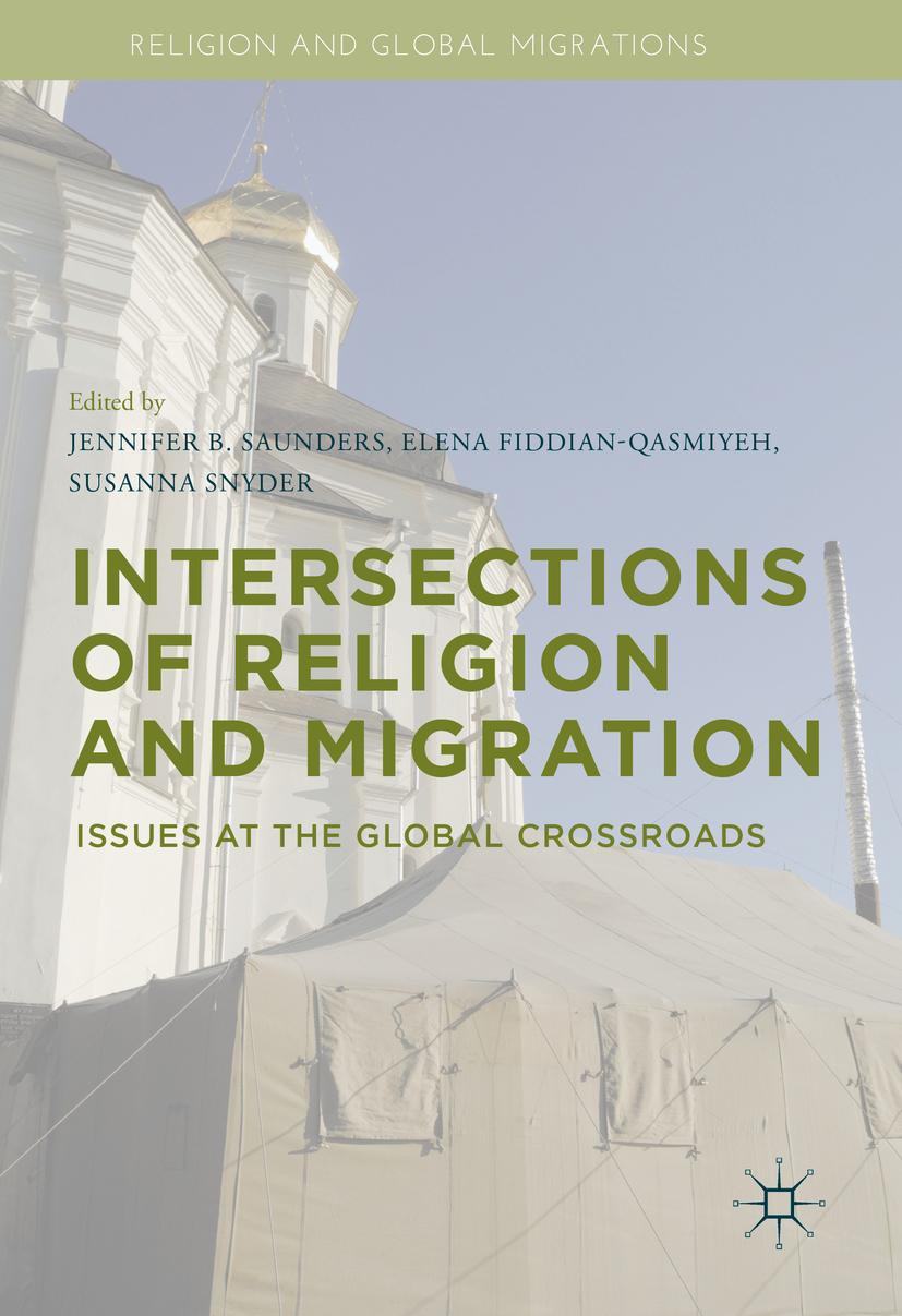 Fiddian-Qasmiyeh, Elena - Intersections of Religion and Migration, ebook